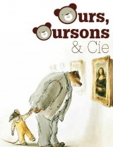 Ours, oursons & Cie