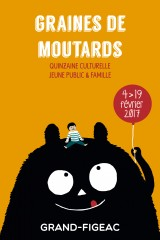 Graines de Moutards – La monstrueuse quinzaine