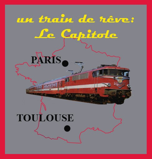 Un train de rêve : Le Capitole
